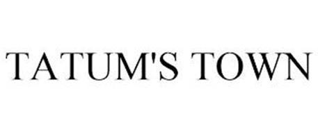 TATUM'S TOWN