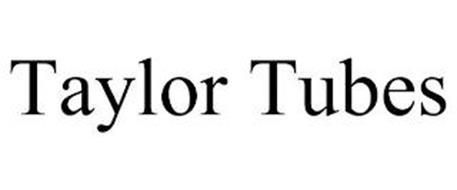 TAYLOR TUBES