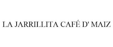 LA JARRILLITA CAFÉ D' MAIZ