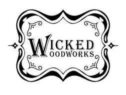 WICKED WOODWORKS