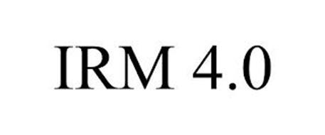 IRM 4.0