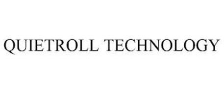 QUIETROLL TECHNOLOGY