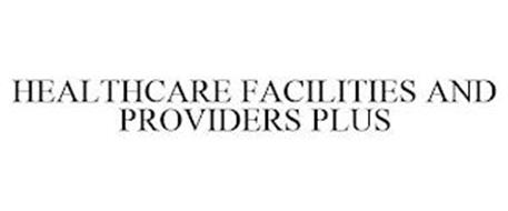 HEALTHCARE FACILITIES AND PROVIDERS PLUS