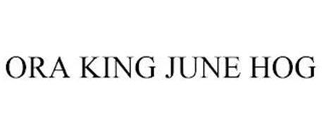 ORA KING JUNE HOG