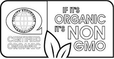 Q CERTIFIED ORGANIC IF IT'S ORGANIC IT'S NON GMO
