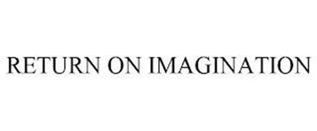 RETURN ON IMAGINATION