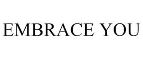 EMBRACE YOU