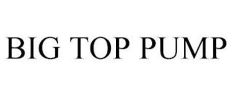 BIG TOP PUMP