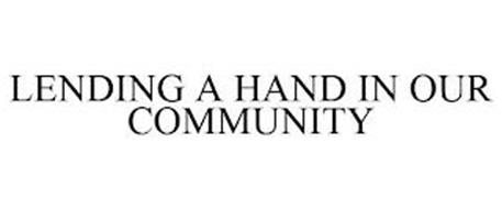 LENDING A HAND IN OUR COMMUNITY