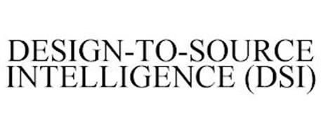 DESIGN-TO-SOURCE INTELLIGENCE (DSI)