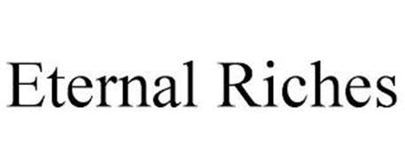 ETERNAL RICHES