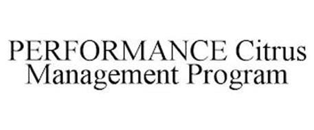 PERFORMANCE CITRUS MANAGEMENT PROGRAM