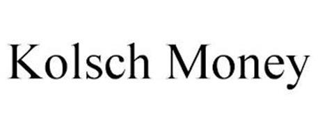 KOLSCH MONEY