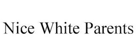 NICE WHITE PARENTS