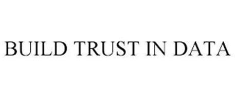 BUILD TRUST IN DATA