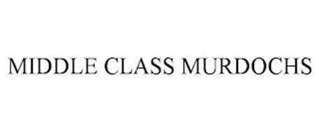 MIDDLE CLASS MURDOCHS