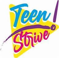 TEEN STRIVE!