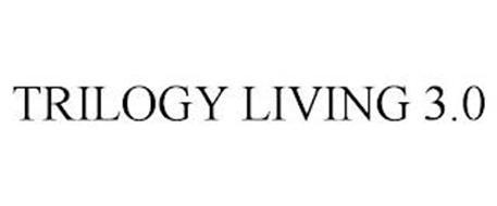 TRILOGY LIVING 3.0