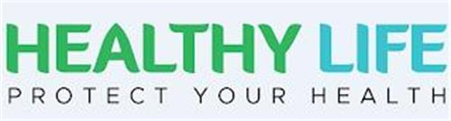 HEALTHY LIFE PROTECT YOUR HEALTH