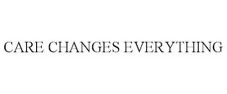 CARE CHANGES EVERYTHING