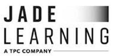 JADE LEARNING A TPC COMPANY