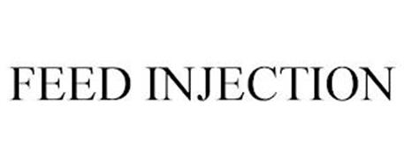 FEED INJECTION