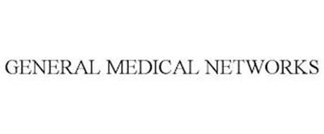 GENERAL MEDICAL NETWORKS