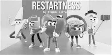 RESTARTNESS BY REGINA CARROT
