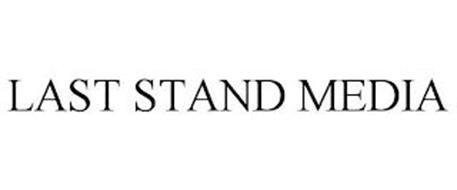 LAST STAND MEDIA