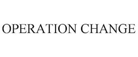 OPERATION CHANGE