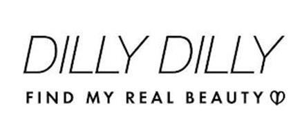 DILLY DILLY FIND MY REAL BEAUTY