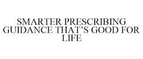 SMARTER PRESCRIBING GUIDANCE THAT'S GOOD FOR LIFE