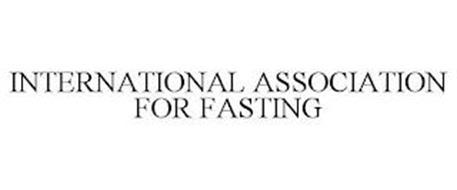 INTERNATIONAL ASSOCIATION FOR FASTING
