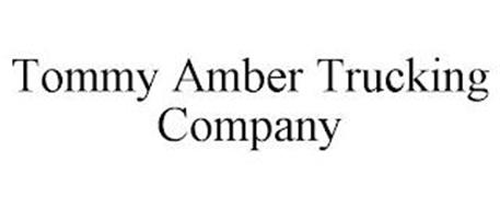 TOMMY AMBER TRUCKING COMPANY