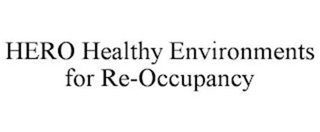 HERO HEALTHY ENVIRONMENTS FOR RE-OCCUPANCY