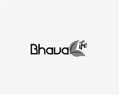BHAVA LIFE