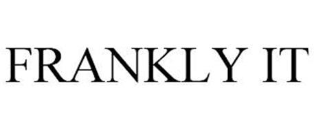 FRANKLY IT