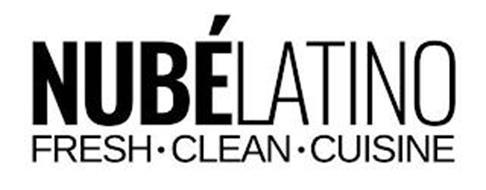 NUBÉLATINO FRESH · CLEAN · CUISINE
