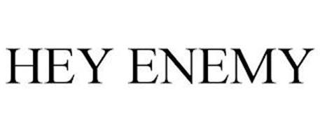 HEY ENEMY