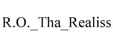 R.O._THA_REALISS