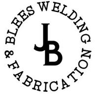 JB BLEES WELDING & FABRICATION