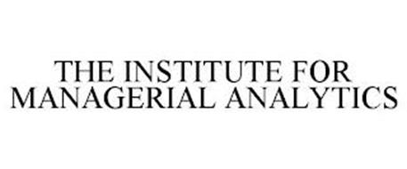 THE INSTITUTE FOR MANAGERIAL ANALYTICS