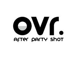 OVR. AFTER PARTY SHOT