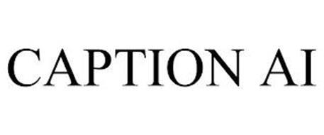 CAPTION AI