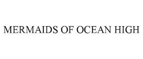 MERMAIDS OF OCEAN HIGH