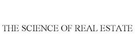THE SCIENCE OF REAL ESTATE