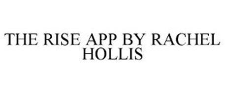 THE RISE APP BY RACHEL HOLLIS
