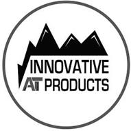 INNOVATIVE AT ALL TERRAIN PRODUCTS