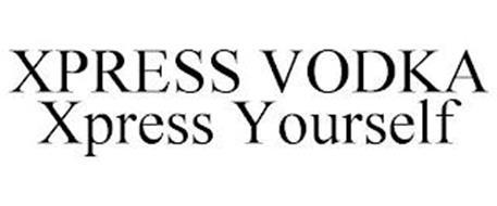 XPRESS VODKA XPRESS YOURSELF