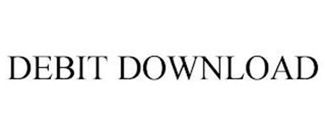 DEBIT DOWNLOAD